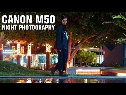 NIGHT PHOTOGRAPHY on the CANON M50