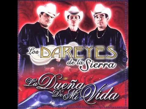 Duena De Mi Vida-Los Dareyes De La Sierra