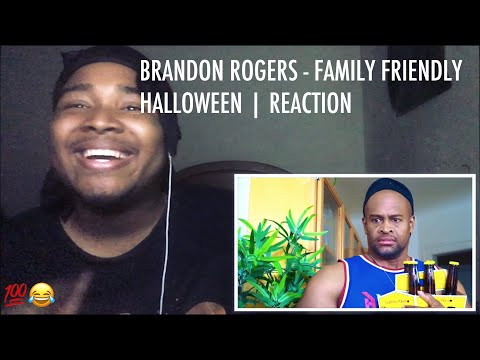 BRANDON ROGERS - FAMILY FRIENDLY HALLOWEEN | REACTION