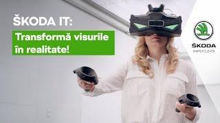 SKODA IT - Transforma visurile in realitate!
