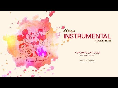 Disney Instrumental ǀ Neverland Orchestra - A Spoonful Of Sugar