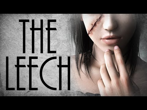 Eden Reads: The Leech by Matt Dymerski [NoSleep]