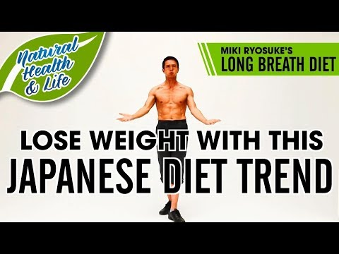 Lose Weight With This Japanese Diet Trend Long Breath Diet || Natural Health and Life