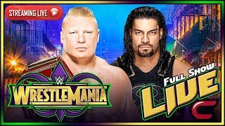 WWE Wrestlemania 34 2018 Live Stream Full Show April 7th 2018 Live Reactions thumbnail