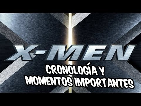 Cronología de las películas de X-men y...