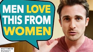 3 Confident Female Mindsets That Drive Guys Wild... From Matthew Hussey, GetTheGuy