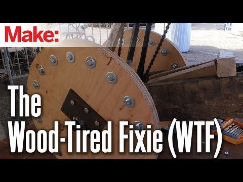 The Wood-Tired Fixie (WTF)