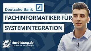 Ausbildung zum Fachinformatiker für Systemintegration bei der Deutschen Bank