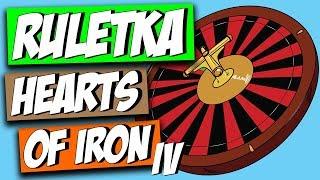 RULETKA w HEARTS OF IRON IV