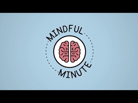 Mindful Minute: Mindful Breathing