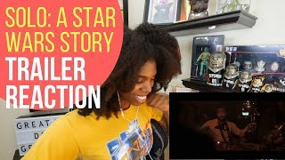 Solo: A Star Wars Story Trailer REACTION!!!