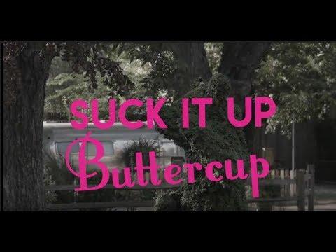 Suck It up Buttercup by Ella Reid   Video