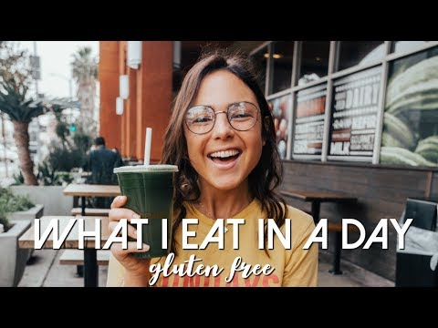 What I Eat In a Day   GLUTEN FREE