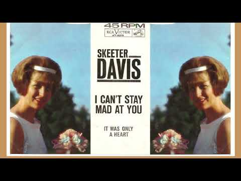 Skeeter Davis Best Songs - I Can't Stay Mad At You