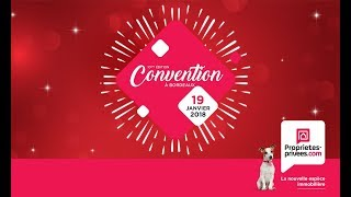 Convention nationale Proprietes-privees.com 2018