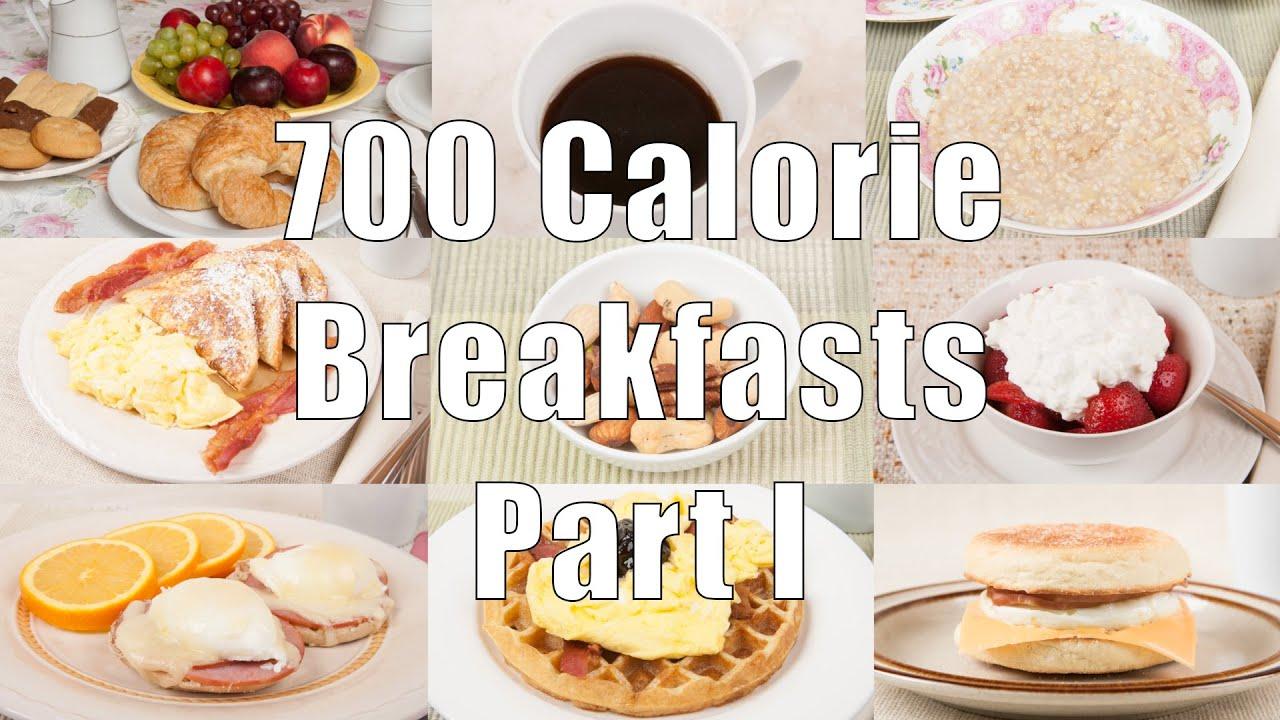 700 Calorie Breakfast Part I Youtube