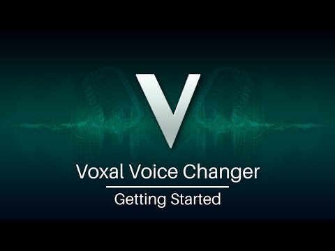 Voxal Voice Changer Tutorial | Getting Started