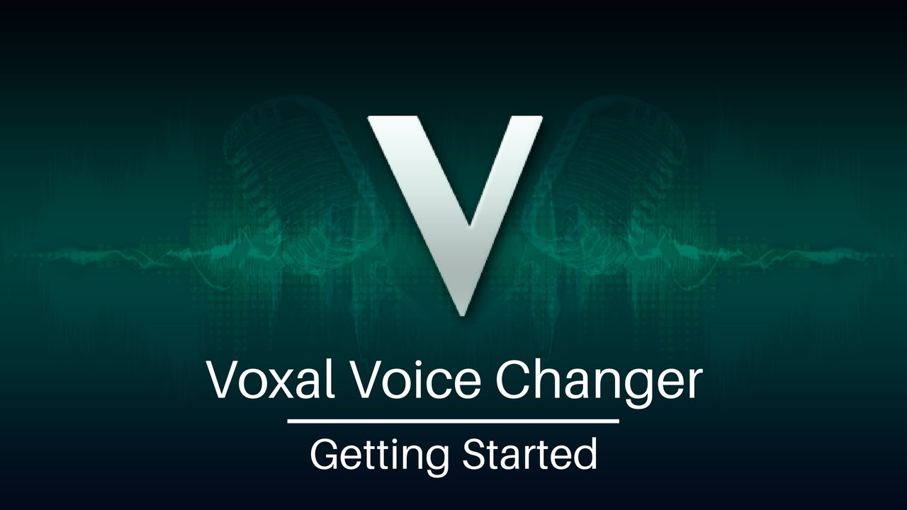 Voxal Voice Changer Tutorial | Getting Started - YouTube