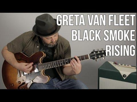 "Greta Van Fleet ""Black Smoke Rising"" Guitar Lesson"