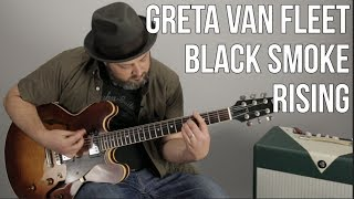 Greta Van Fleet ''Black Smoke Rising'' Guitar Lesson