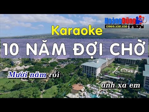 Mười Năm Đợi Chờ Karaoke nhạc sống cha cha cha