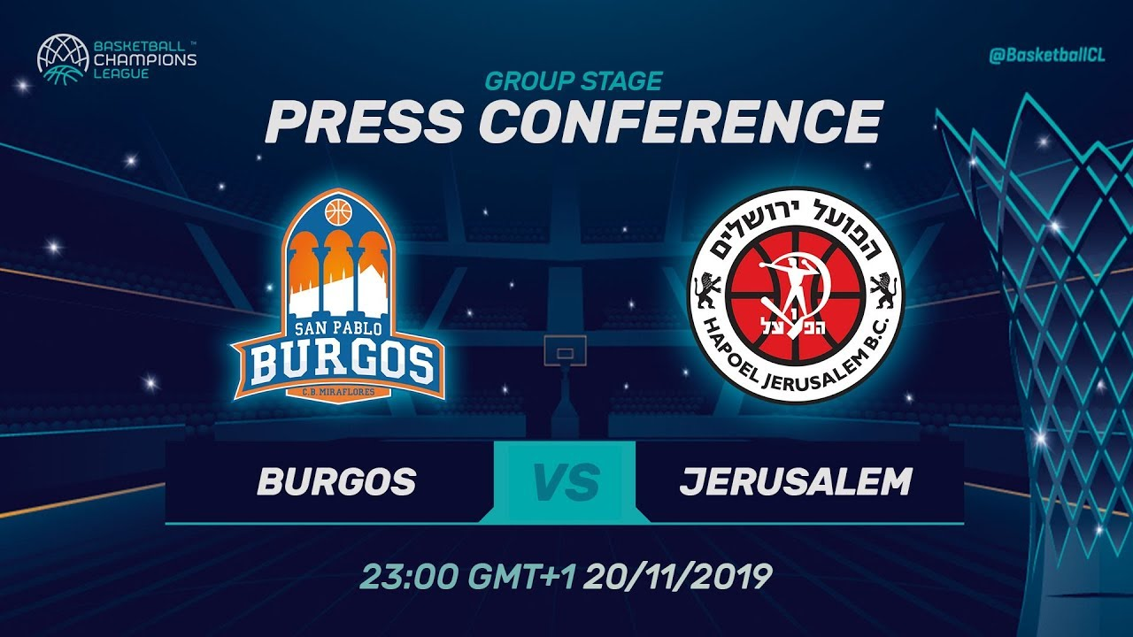 Champions League 2019 Calendrier.San Pablo Burgos V Hapoel Jerusalem Press Conference Basketball Champions League 2019