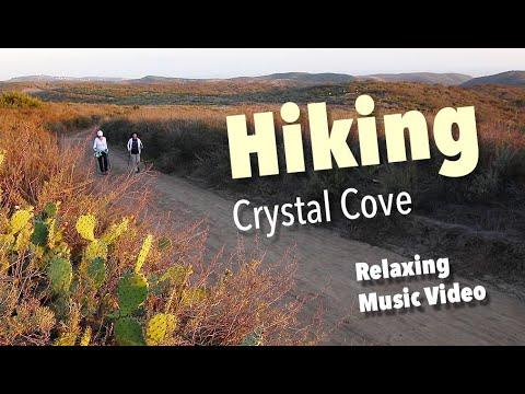 Hiking Crystal Cove /  RELAXING MUSIC
