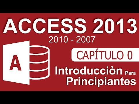 Curso de Access - Capitulo 0, Introducción para Principiantes