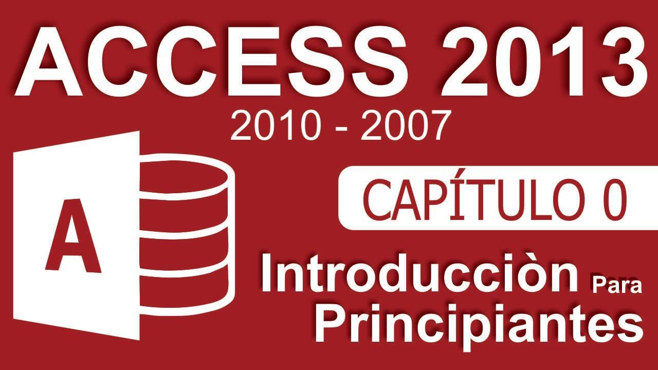 Download Curso de Access - Capitulo 0, Introducción para Principiantes