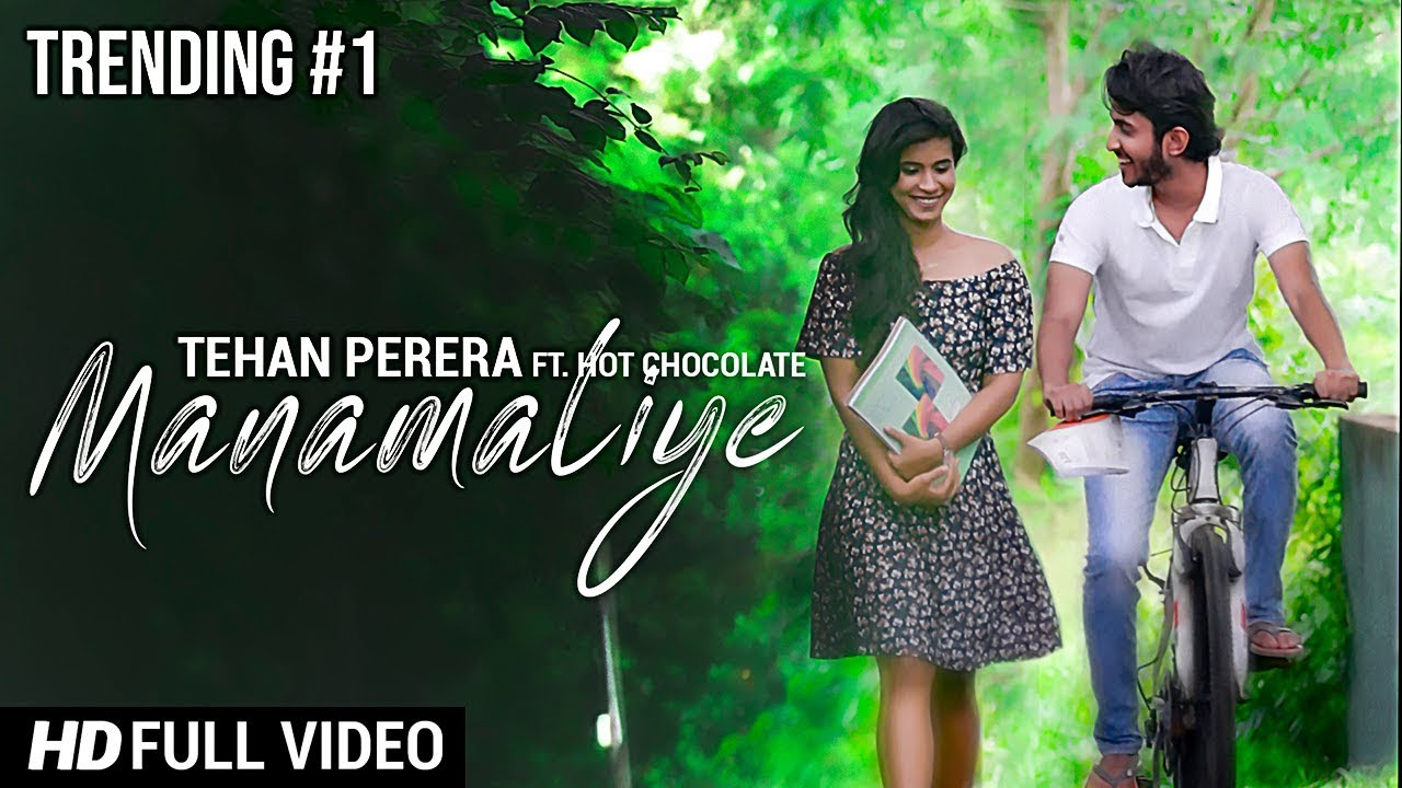 Manamaliye - Tehan Perera ft. Hot Chocolate