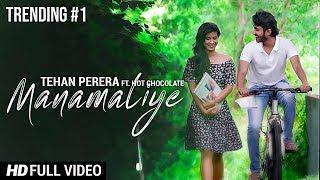 Manamaliye - Tehan Perera ft. Hot Chocolate