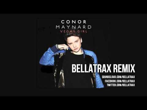 Conor Maynard - Vegas Girl (Bellatrax Remix)