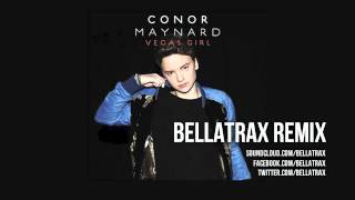 Conor Maynard - Vegas Girl (Bellatrax Remix)