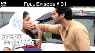 Ishq Ka Rang Safed - 14th September 2015 - इश्क का रंग सफ़ेद - Full Episode (HD)