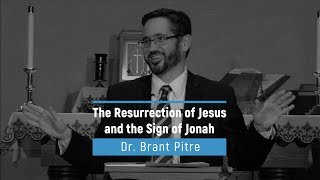 The Resurrection of Jesus and the Sign of Jonah