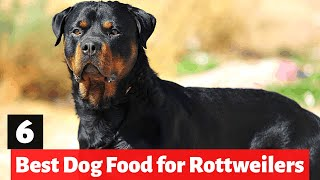6 Best Dog Foods for Rottweilers | Which one is for you?