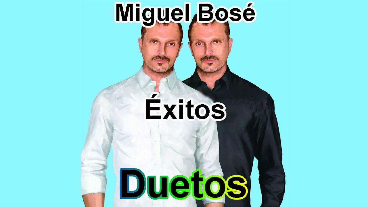 Miguel Bose Exitos Duetos