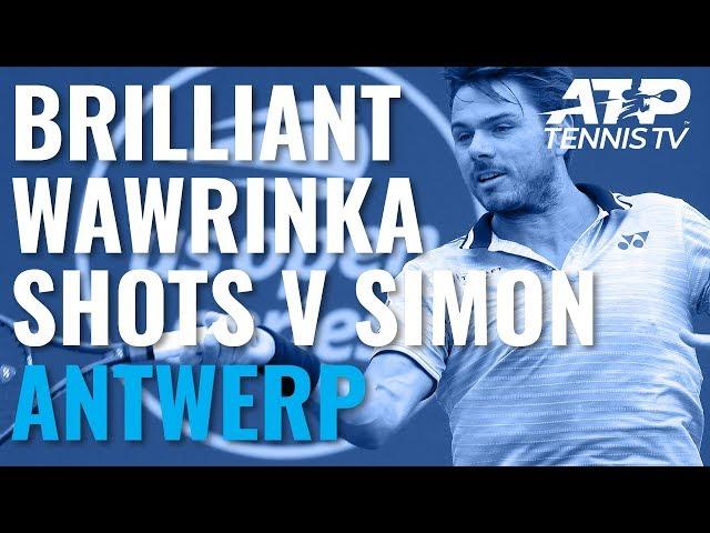 Brilliant Stan Wawrinka Winners vs Simon! | Antwerp 2019