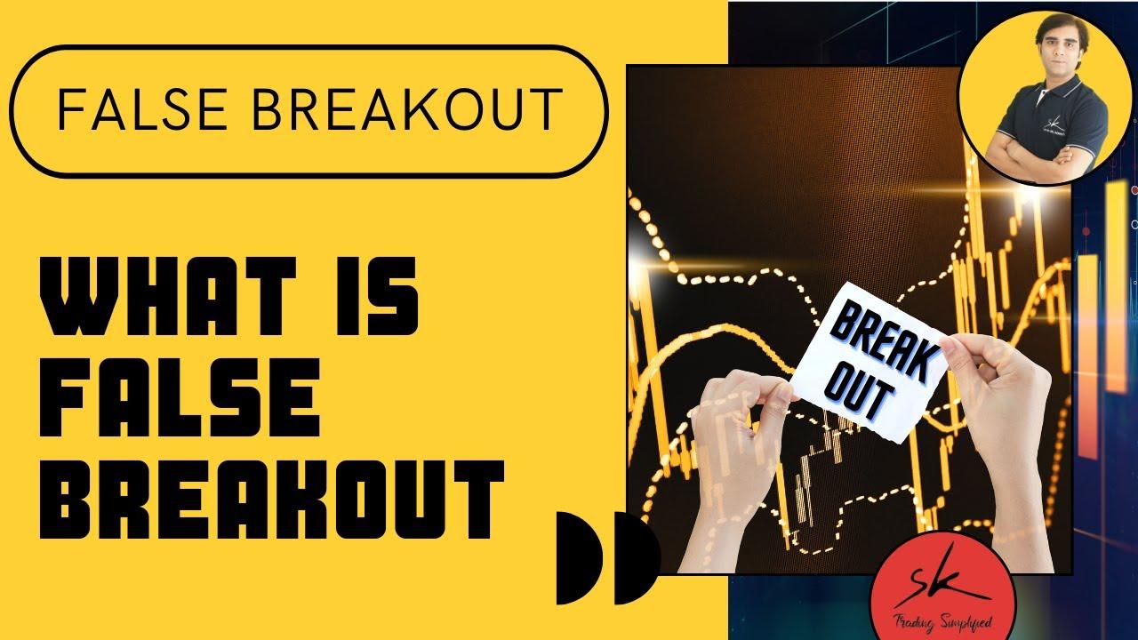 How to Avoid False Breakout