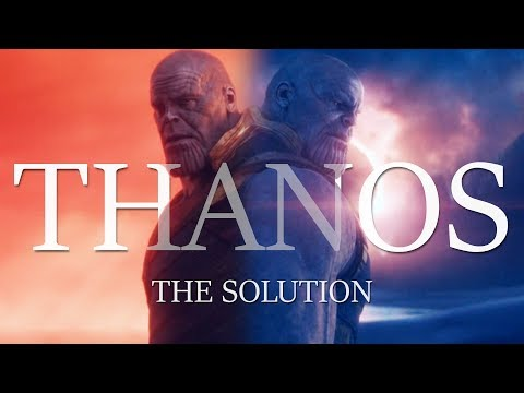 Thanos | The Solution