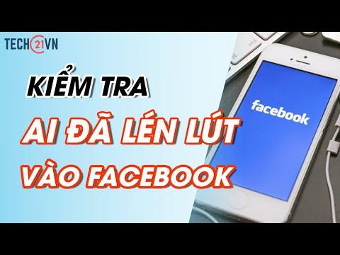 kiểm tra tài khoản facebook có bị hack không - Cách kiểm tra ai đã lén lút đăng nhập vào Facebook của bạn đơn giản nhất