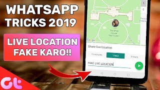 Fake WhatsApp Live Location + Top 9 WhatsApp Tricks of 2019
