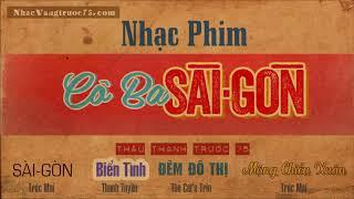 CÔ BA SÀI GÒN NHẠC PHIM Nhạc Vàng thâu thanh trước 75
