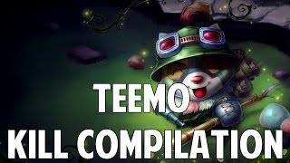 League Of Legends - Teemo Kill Compilation (Series Two)