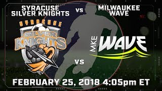 Syracuse Silver Knights vs Milwaukee Wave thumbnail