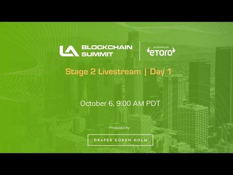 LA Blockchain Summit Live Stream – Day 1 – Stage 2