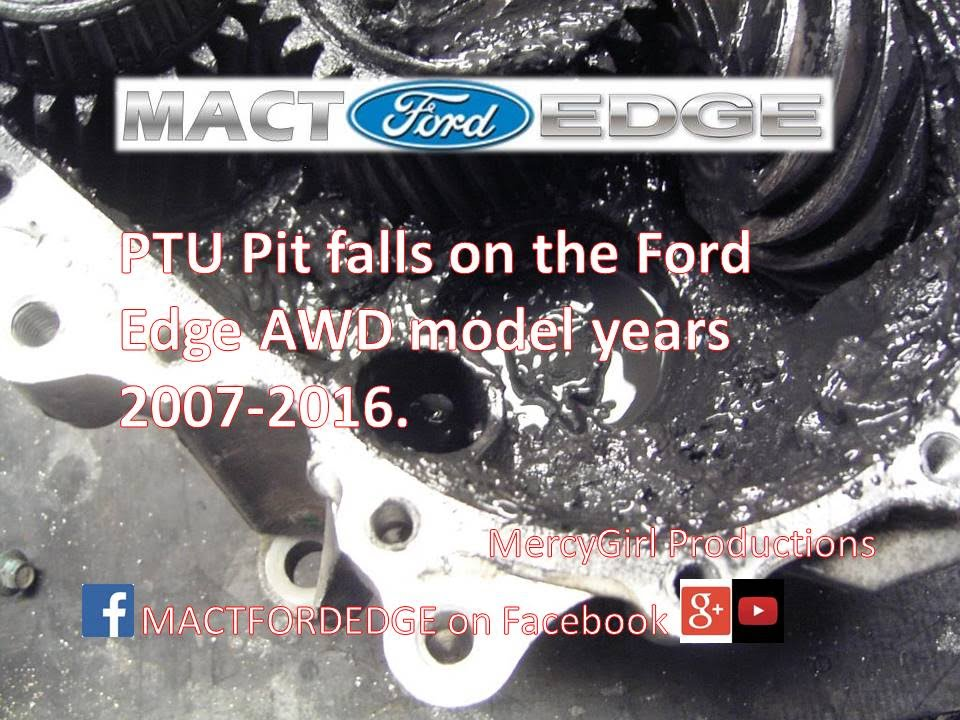 ford edge ptu: drill & tap-before and after 10k miles (mkx) by buck newby  cyberspace and time