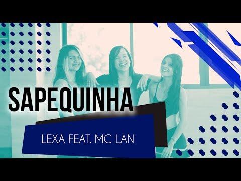 Sapequinha - Lexa Feat Mc Lan  Coreografia - SóRit