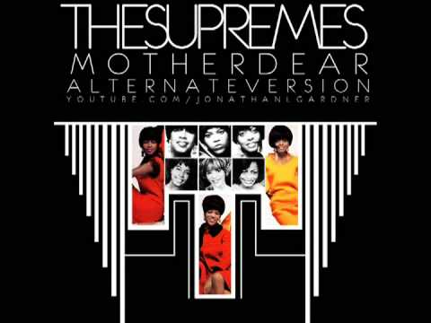 The Supremes - Mother Dear [Alternate Re-recorded Version]