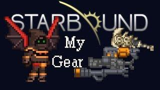 [Starbound Special] - My Gear